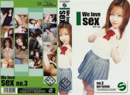 We love sex 女子校生 no.3